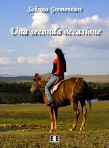 Una seconda occasione - Sabrina Grementieri