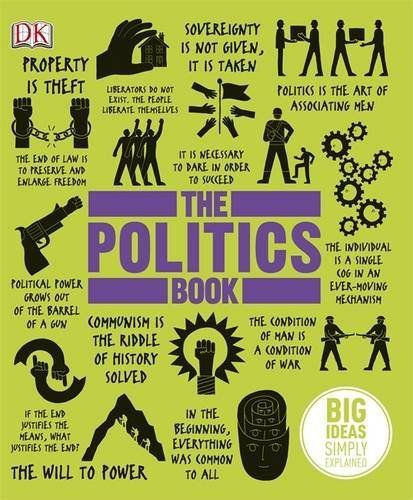 The Politics Book Dk By Dk Http Www Amazon Co Uk Gp Product 1409364453 Ref Cm Sw R Pi Alp Gzkcrb024bkwc Political Books Politics Books
