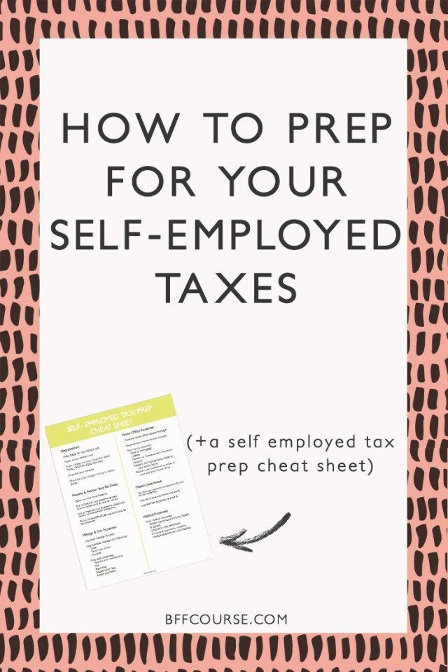 How To Prep For Your Self-Employed Taxes A Survival Guide
