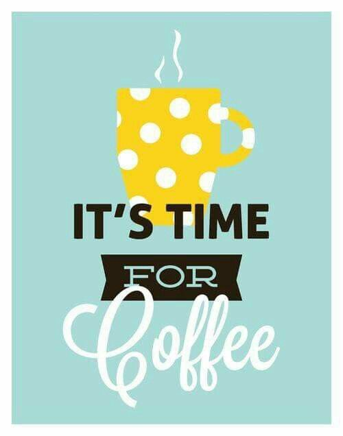 It's time for coffee ☕