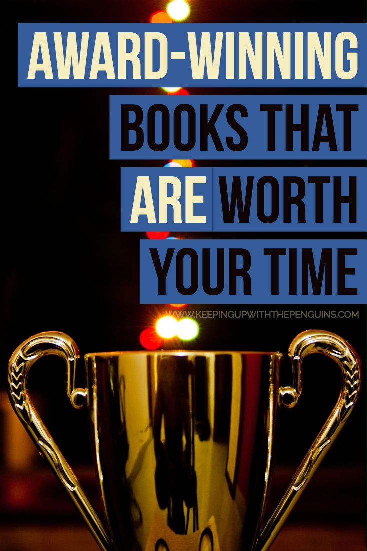 Award winning books that are worth your time award