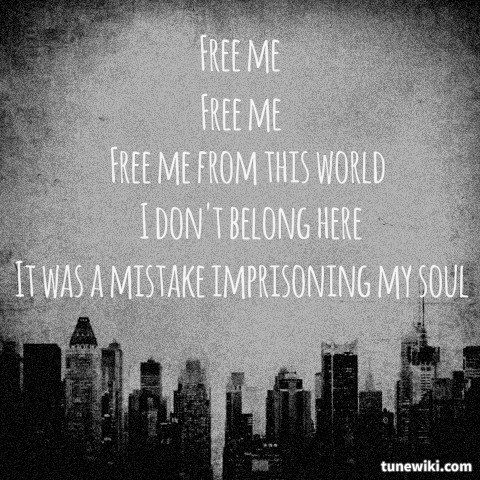 free me free me from this world
