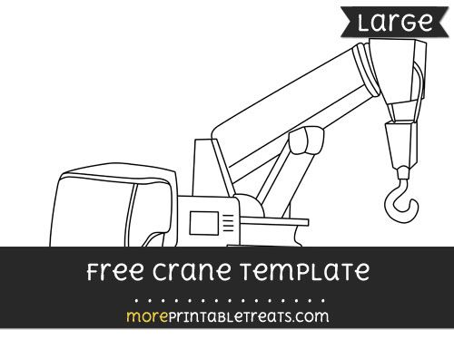 Free Crane Template - Large | Shapes and Templates Printables ...