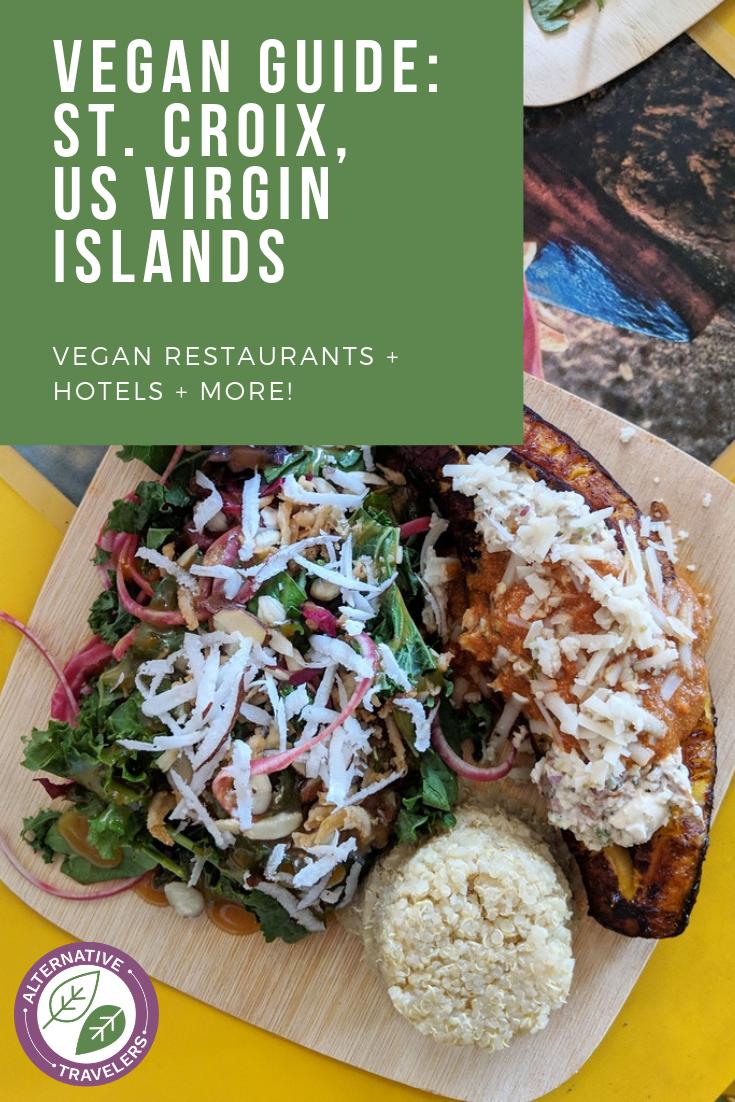 Vegan Guide To St Croix Us Virgin Islands Alternative Travelers Vegan Guide Vegetarian Travel Vegan Restaurants