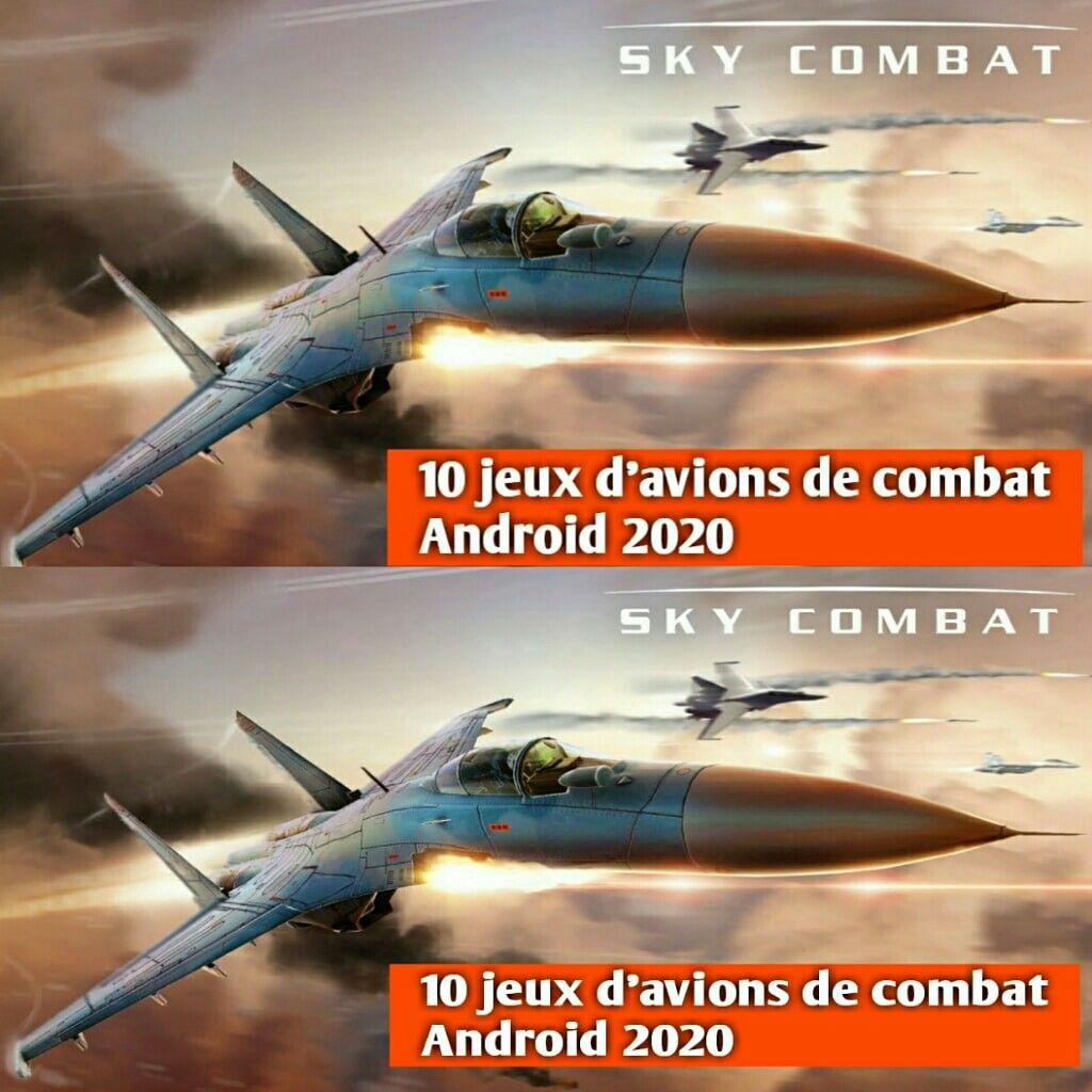 10 Meilleurs Jeux D Avions De Combat Pour Android 2020 Fighter Jets Android Games Aircraft