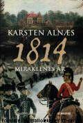 Midtre Gauldal folkebibliotek : 1814 : miraklenes år