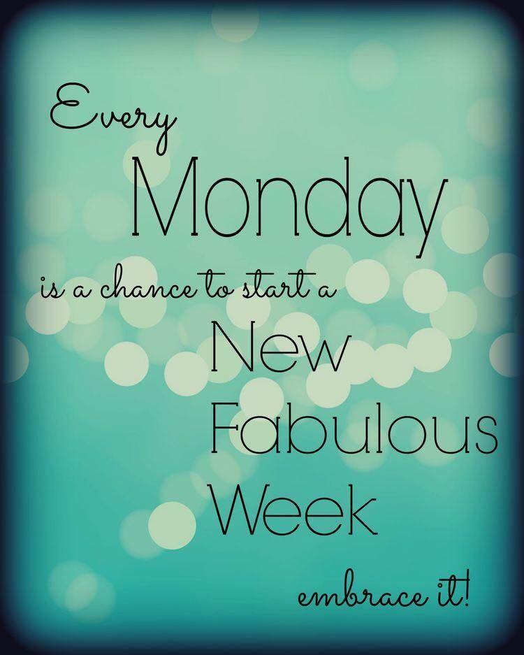 Motivation Monday Week Fabulous Happy Monday