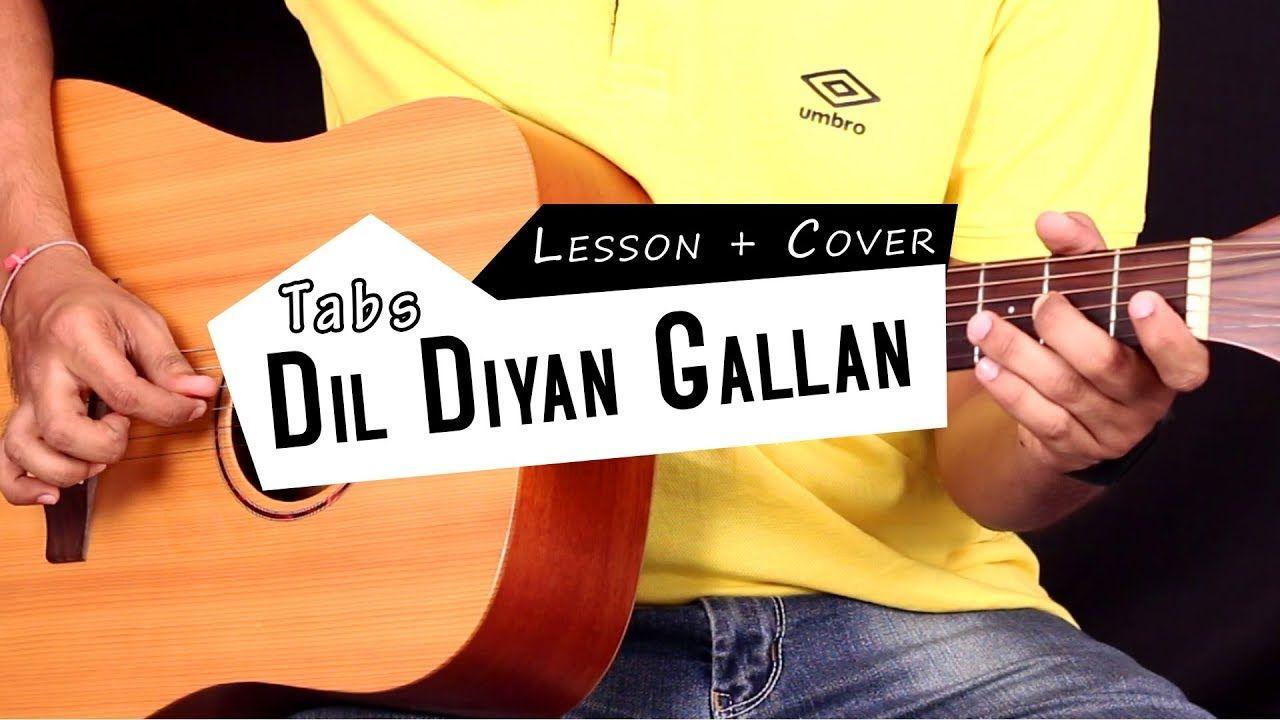 Dil Diyan Gallan Tiger Zinda Hai Guitar Tabs Lead Lesson