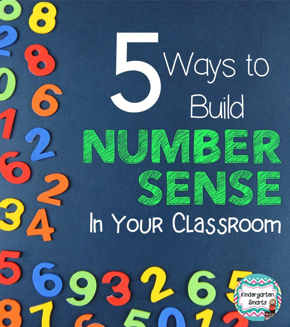 5 Ways to Build Number Sense in Your Classroom | Pre-school, Number ...