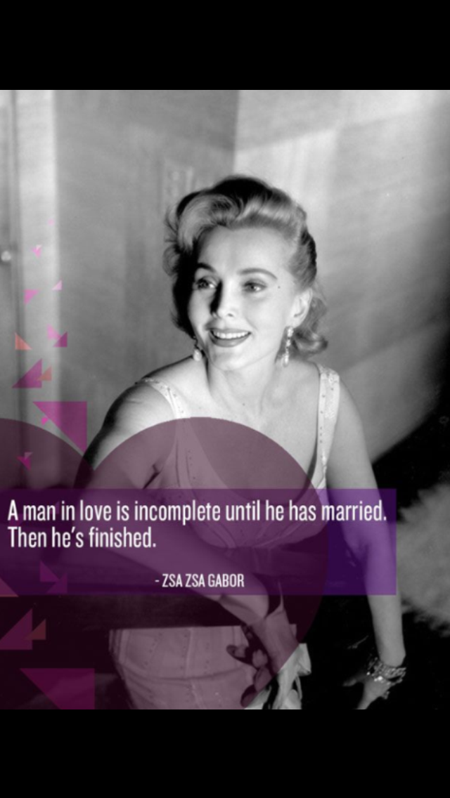 Zsa Zsa Gabor Quotes Mesmerizing Pin Adi  Adrean On Quotes  Pinterest