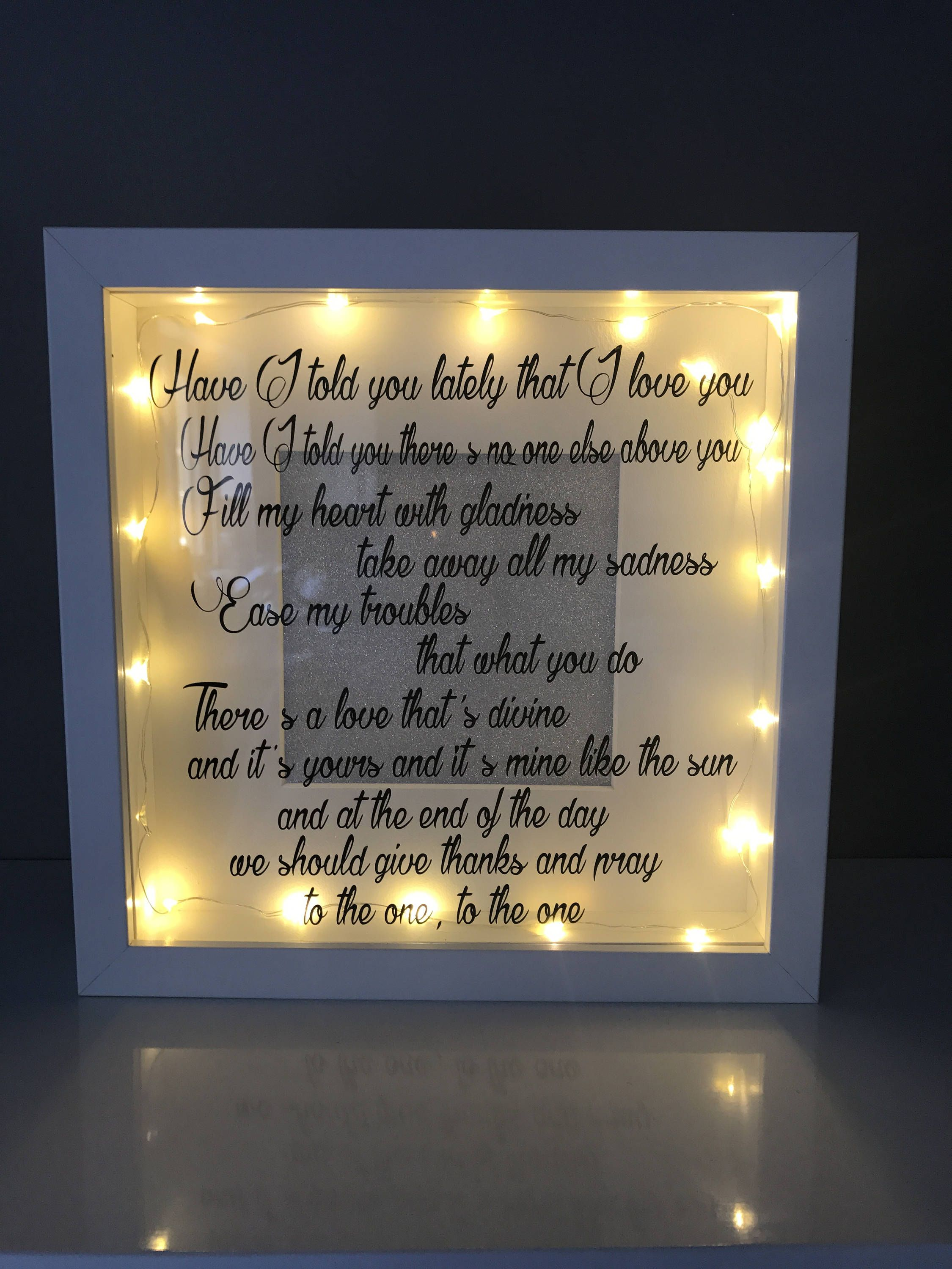 Have I Told You Lately That Love First Dance Lyrics Wedding Anniversary Song Gift For Couple Unique