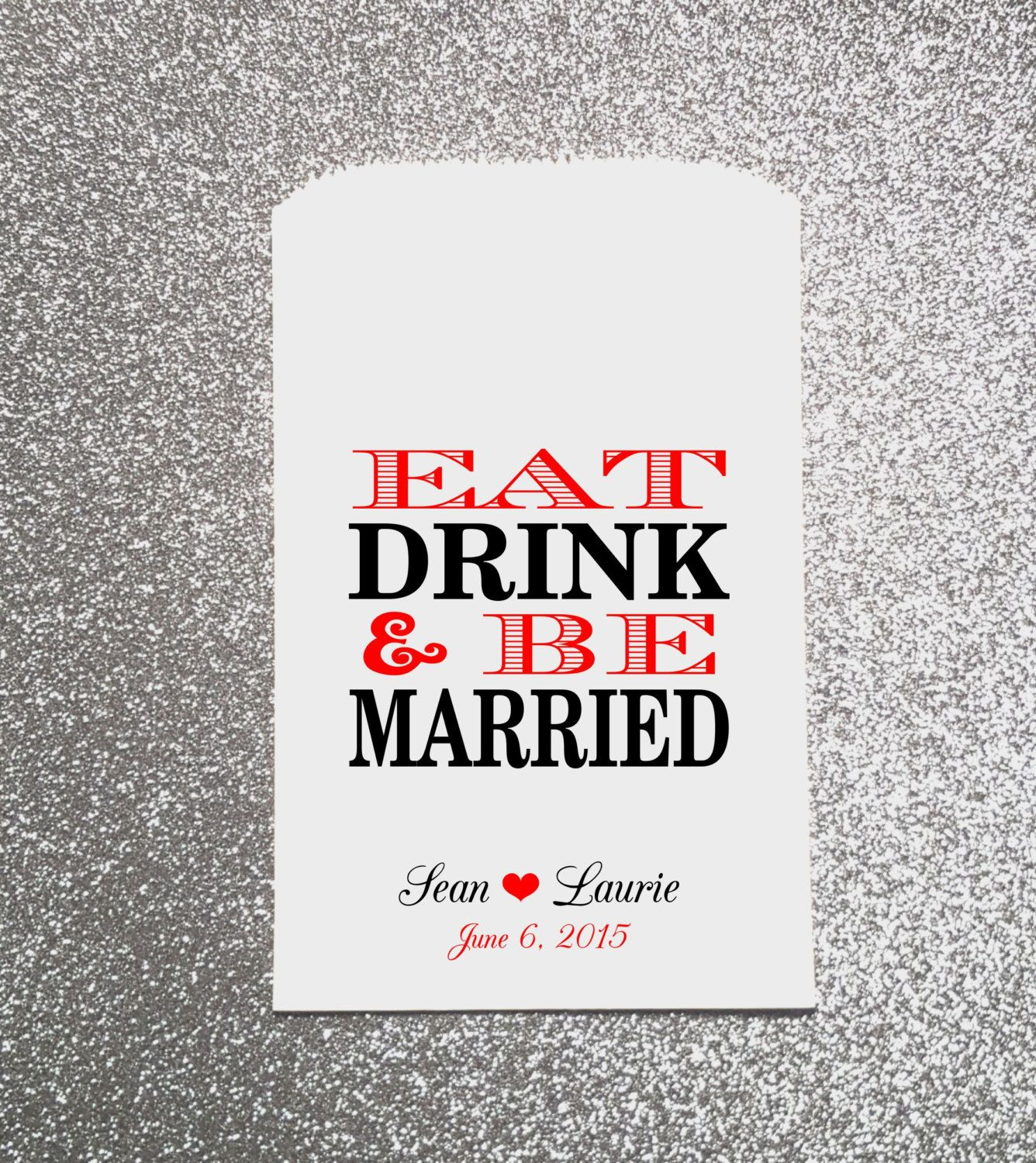 Eat, Drink & Be Married Wedding Candy Bag, Wedding Candy Buffet ...