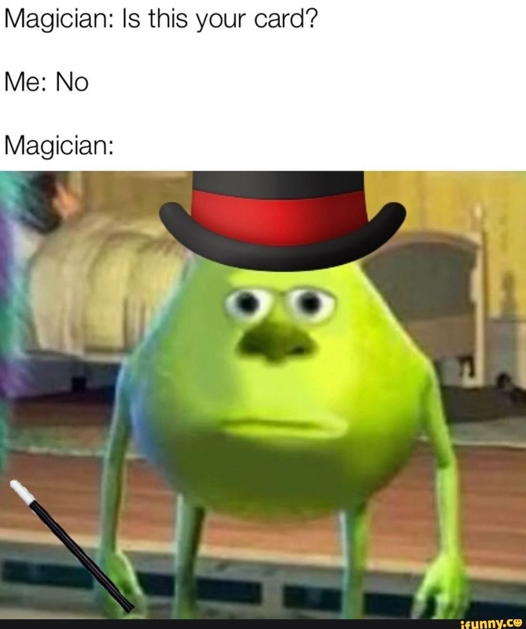 Magician Is This Your Card Me No Magician Ifunny With