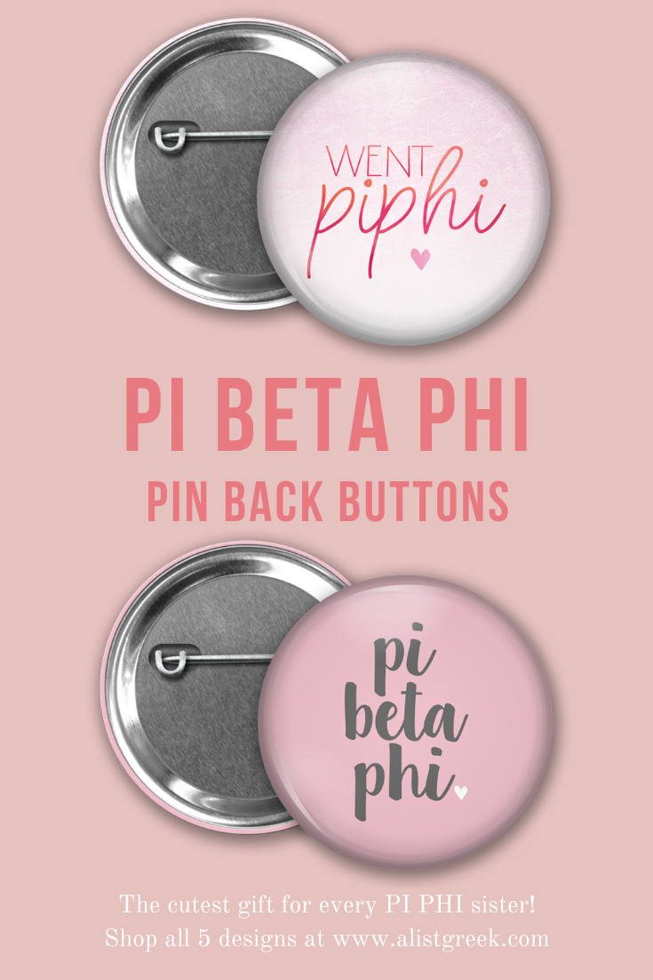 Pi Beta Phi Button Set  AList Greek Designs The perfect bid day gift for your new Pi Phi sisters The went Pi Phi button pictured above is just one of 5 adorable Pi Beta P...