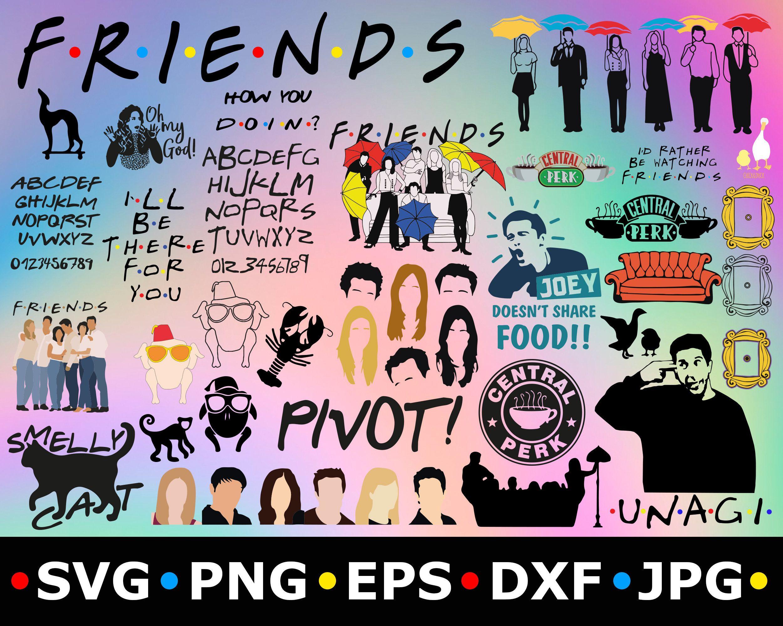 Friends TV Bundle SVG Friends TV Show Cut File Smelly Cat Svg Central Perk Png Ai Friends Tv Show Font Png Unagi Svg Ross Friends Tv Clipart