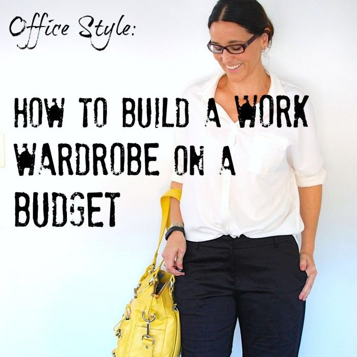 how to build a work wardrobe
