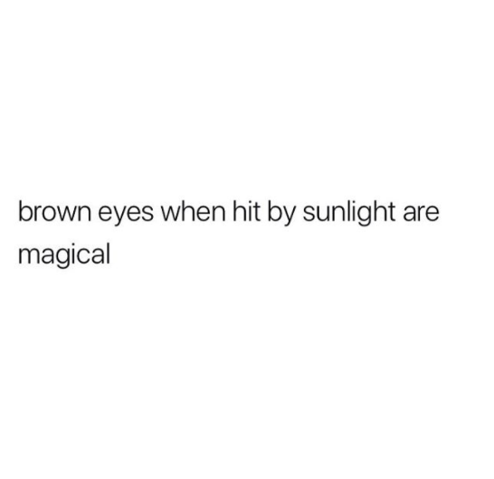 Brown Eyes Shared By Bella Luise On We Heart It Cute Quotes For Instagram Bio Quotes Caption Quotes