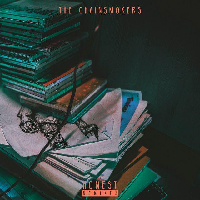 Honest Gil Glaze Remix By The Chainsmokers Gil Glaze Added