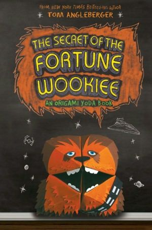 The Secret Of The Fortune Wookiee Origami Yoda Series 3 Origami Yoda Origami Yoda Book Wookie