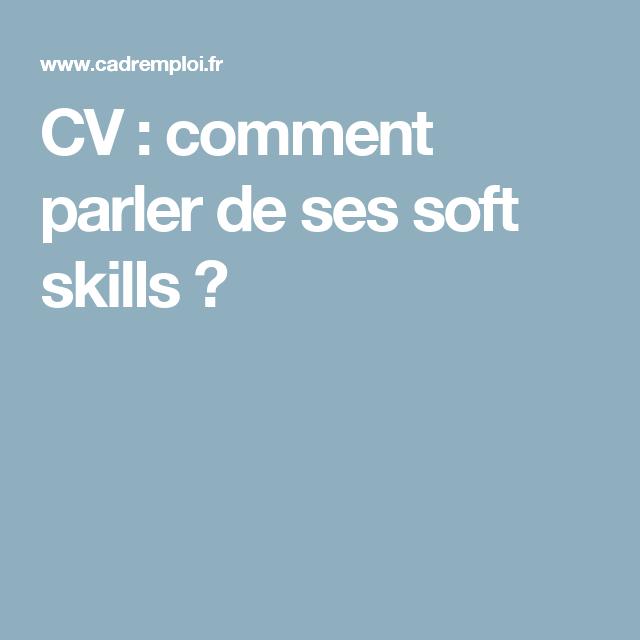 Rédiger Ses Compétences Dans Son Cv: CV : Comment Parler De Ses Soft Skills ? (avec Images