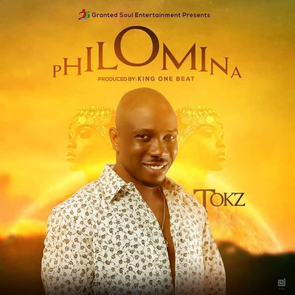 Tokz - Philomina (Prod by King One-Beatz)   Music Downloads