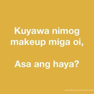 Binisaya Ug Uban Pa Bisaya Jokes 34 2015 Hugot Quotes Jokes Funny Pictures