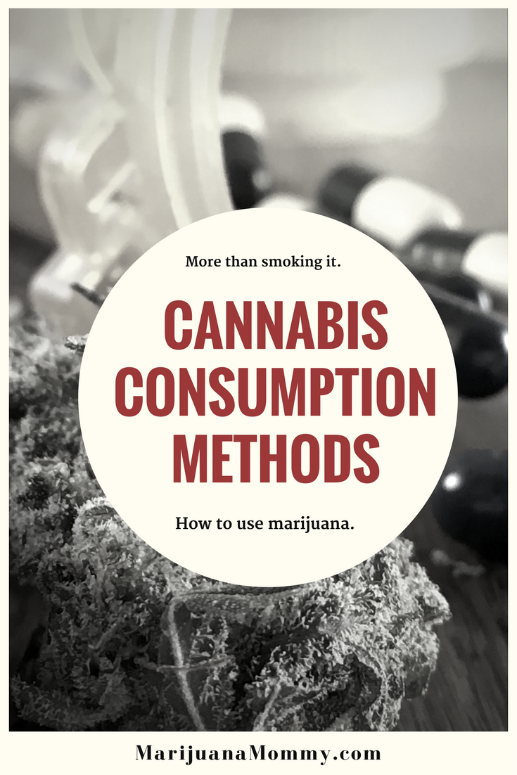 Overwhelmed by all the ways to consume marijuana? Here's a breakdown of the many ways of using cannabis.  https://www.marijuanamommy.com/how-to-use-marijuana-methods-cannabis-administration/