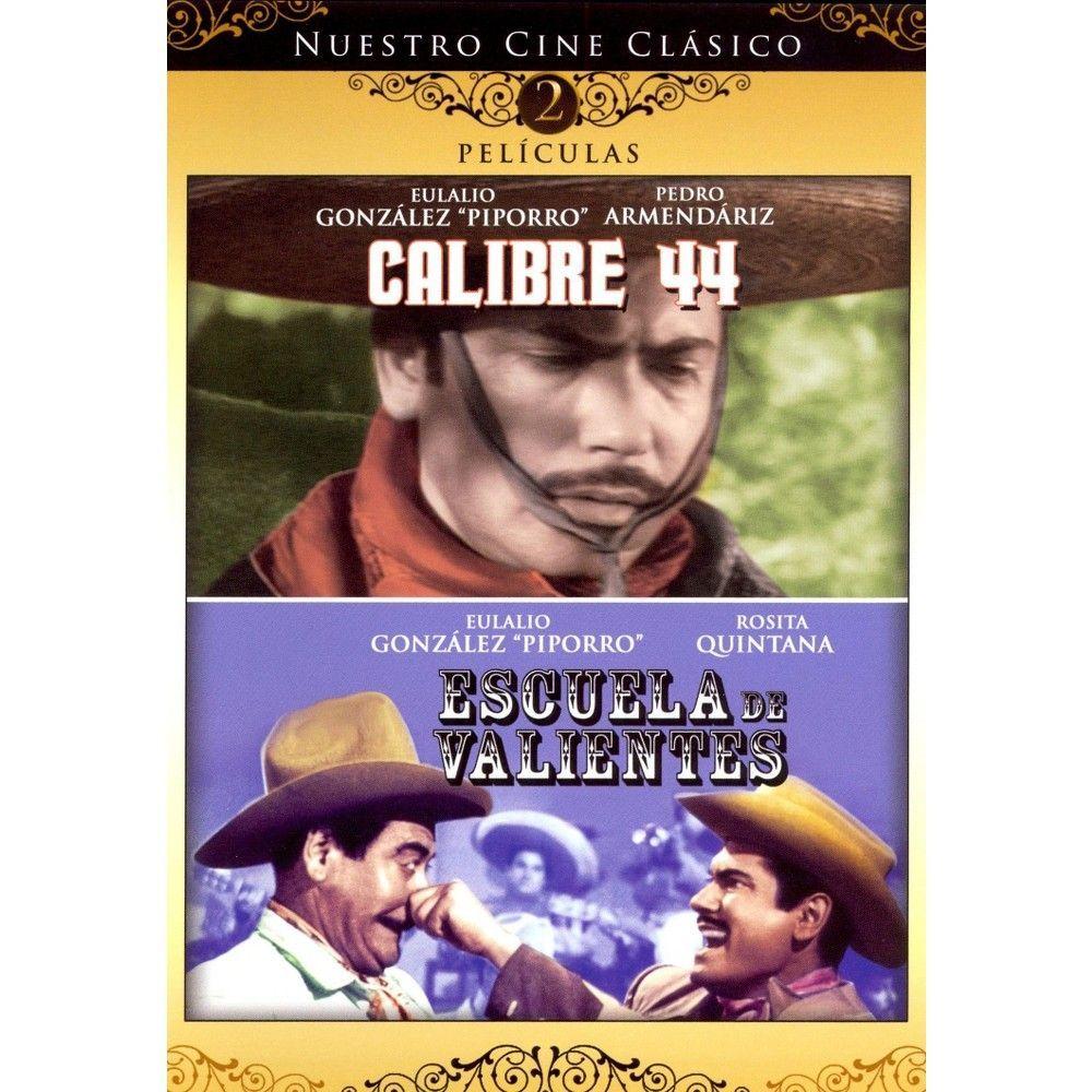 Nuestro Cine Clasico: Calibre 44/Escuela de Valientes