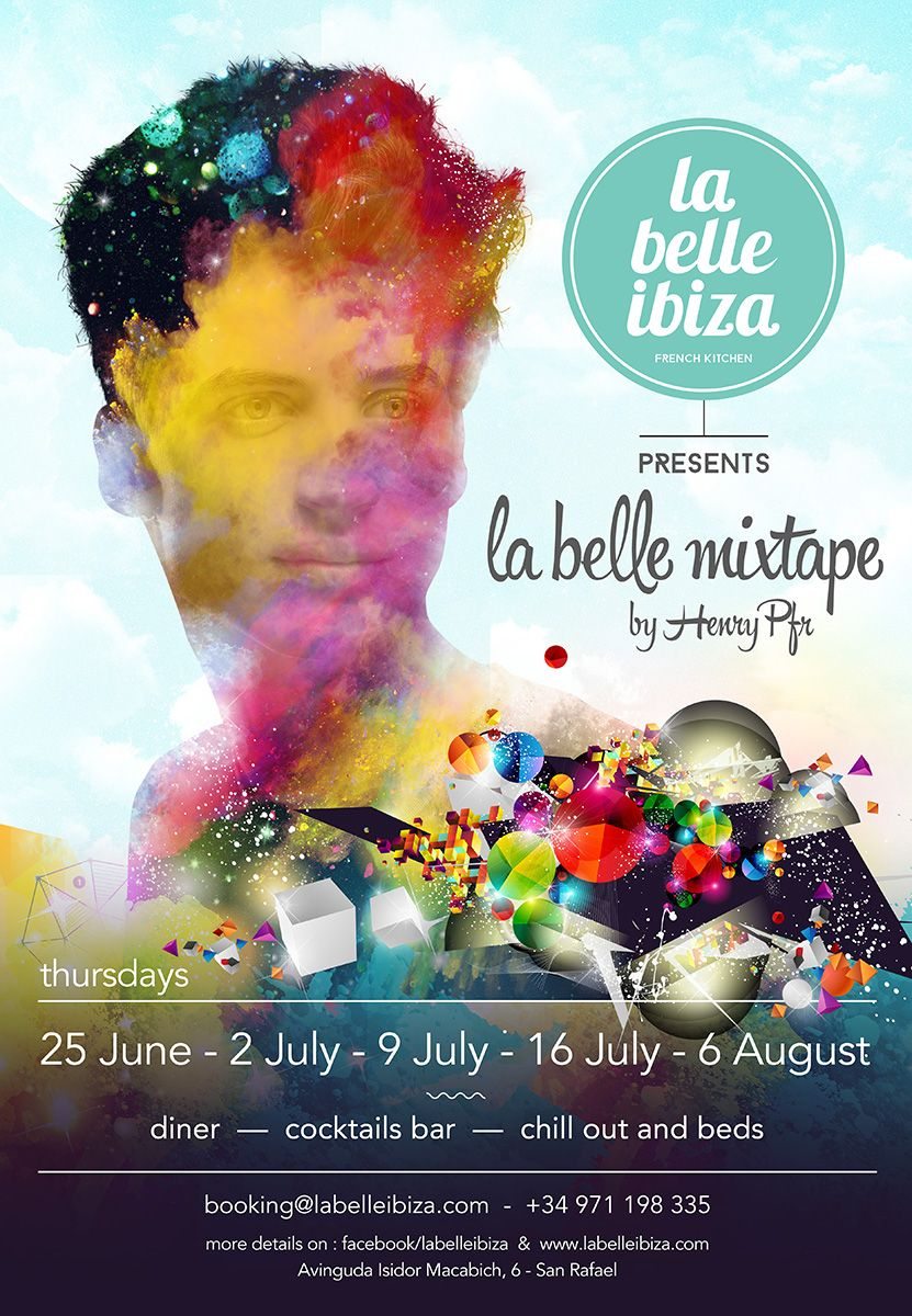 La Belle Mixtape By Henry Pfr At La Belle Ibiza This Summer Book Your Table Goodfood