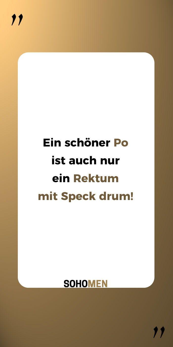 Lustige Sprüche #lustig #witzig #funny #popo #knackpo    Ein schöner Po ist auch nur ein Rektum  mit Speck drum! #veganquotes