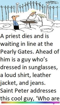 A Priest Dies And Is Waiting In Line At The Pearly Gates Ahead Of Him Is A Guy Who S Dressed In Sungl Funny Relationship Jokes Funny Marriage Jokes Pilot Joke
