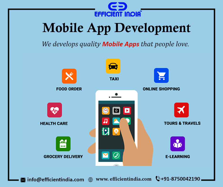 EfficientIndia helps you develop smart Mobile