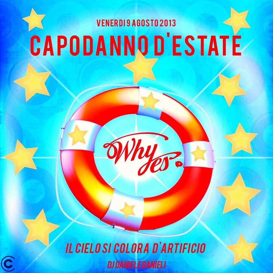 #capodanno d'estate #Whyes...!!!