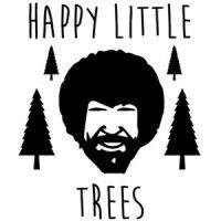 0bc063e0e Happy Little Trees - Bob Ross Funny T-Shirt   t shirts   Bob ross ...