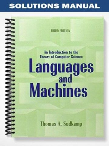 Solutions manual languages machines an introduction the theory of solutions manual languages machines an introduction the theory of computer science 3rd edition sudkamp at https fandeluxe Gallery
