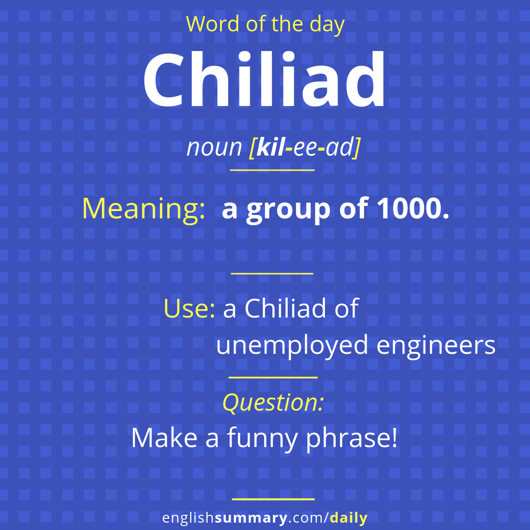 Chiliad Meaning Pronunciation And Examples Wordoftheday
