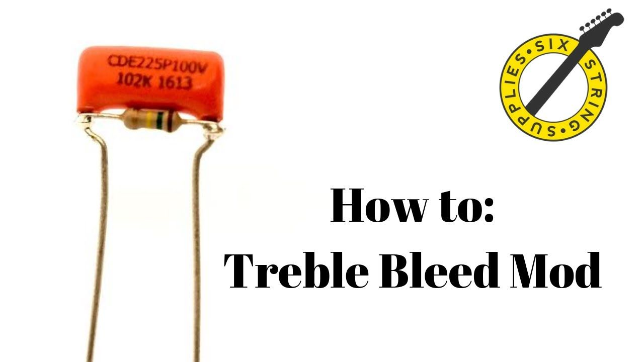 Treble Bleed Mod How To Add A Treble Bleed To Your Guitar Guitar Bleeding Frustration