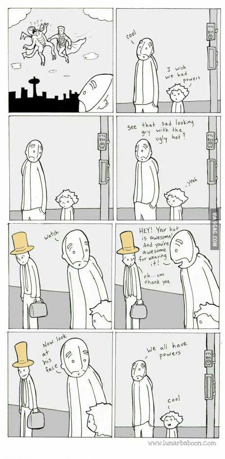Everyone has powers.