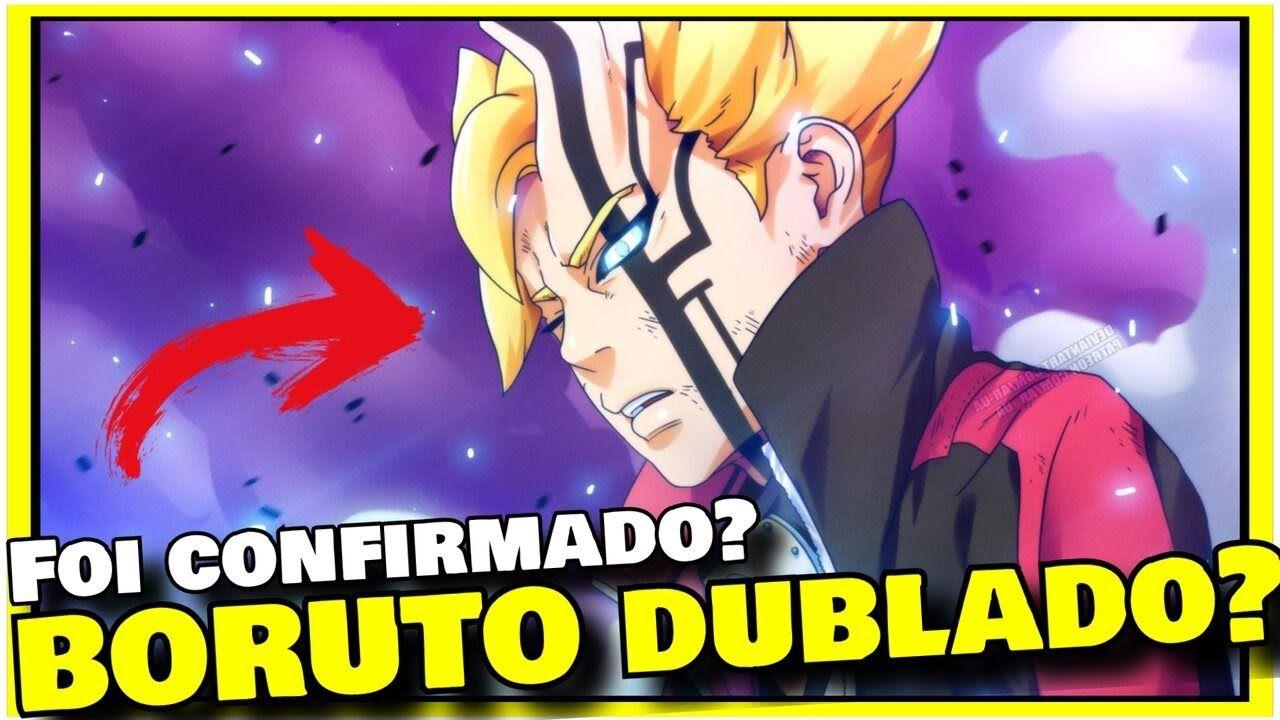 Boruto Dublado Vai Sair Dublagem De Boruto Naruto Next Generations An Boruto Dublado Dublagem Boruto