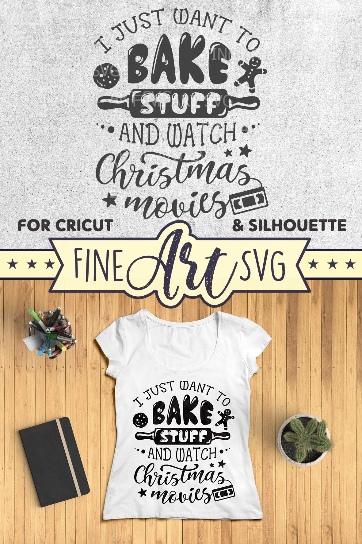 I Just Want To Bake Stuff And Watch Christmas Movies SVG