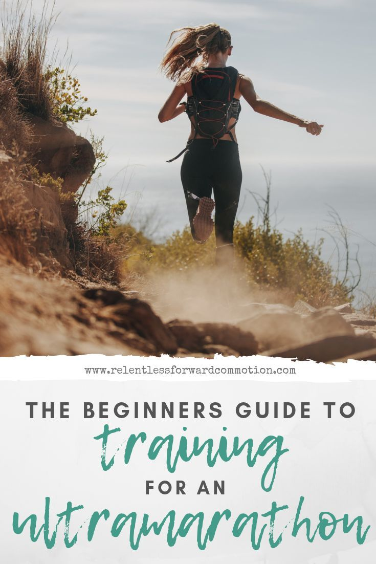 The Beginners Guide to Training for an Ultramarathon