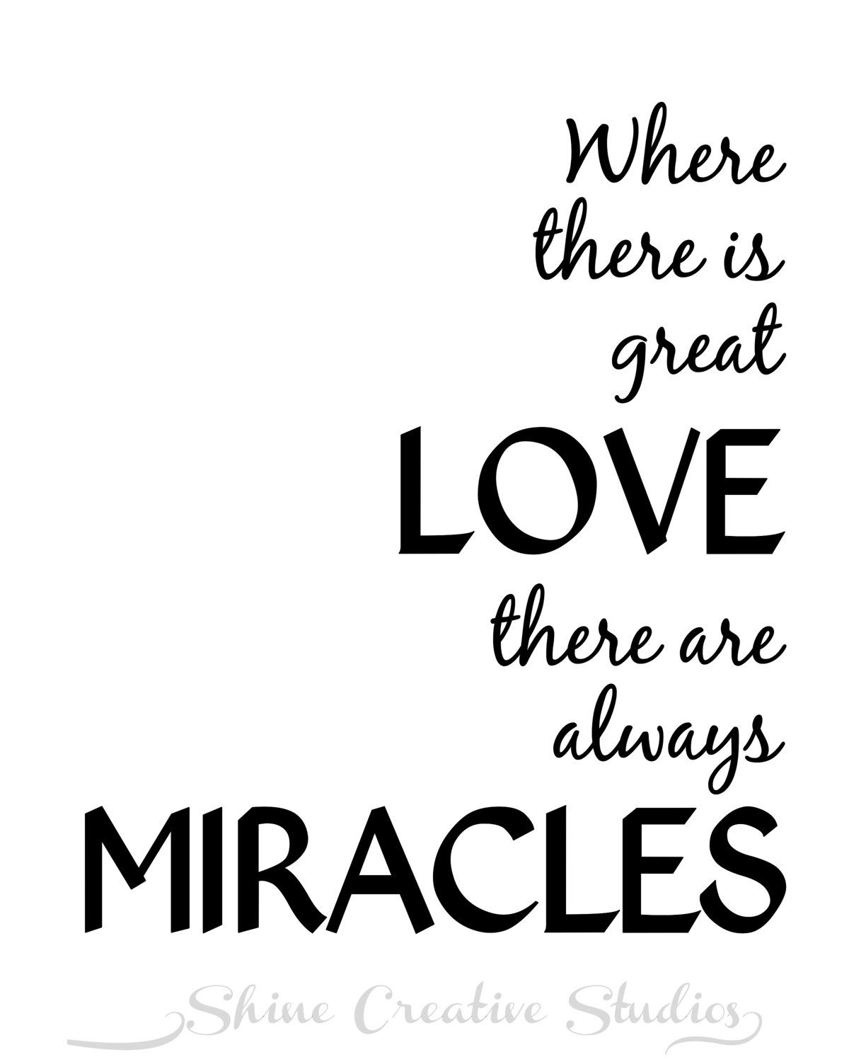 Great Love Quotes Great Love Miracles Quote Wall Artshinecreativestudios $4.50