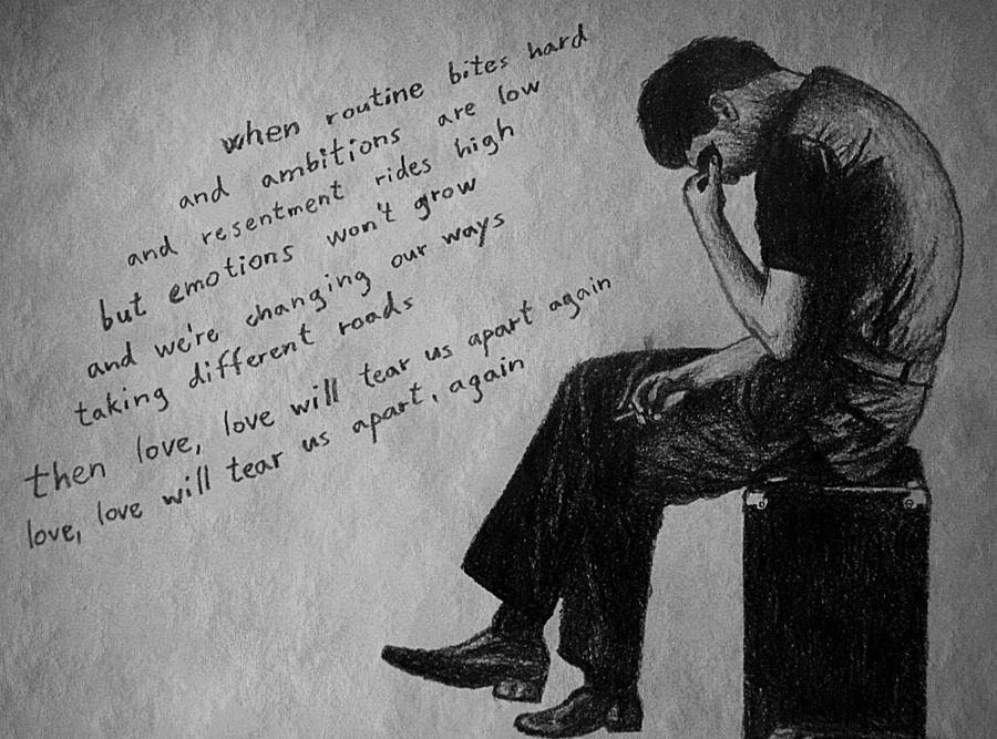 Love Will Tear Us Apart By Phoenix138 On Deviantart Quotes My