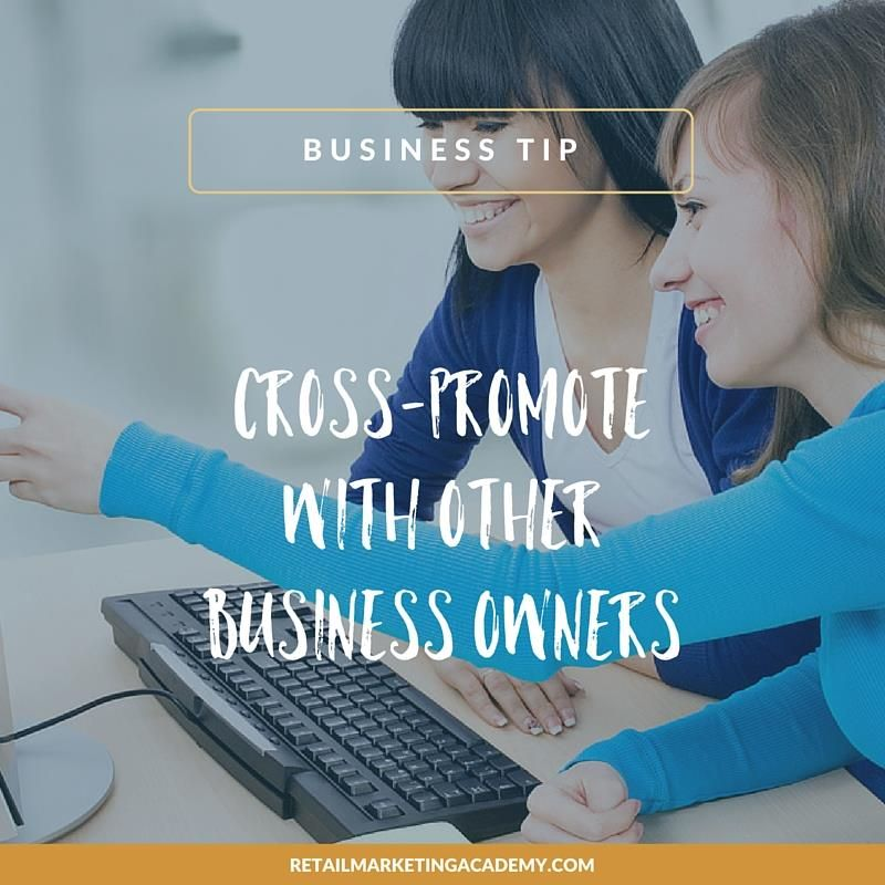 Crosspromote with other business owners Entrepreneur