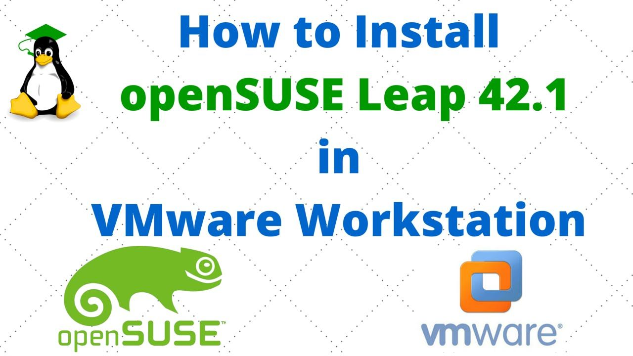 How to Install openSUSE Leap 42 1 in VMware Workstation