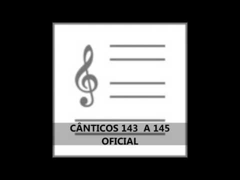 CÂNTICOS NOVOS 143 - 144 - 145 - OFICIAL