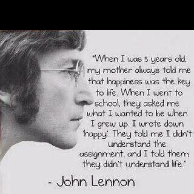 John Lennon. words to live by.