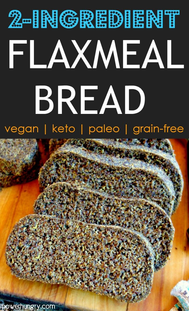 2-Ingredient Flax Sandwich Bread {vegan, keto, grain-free} | power hungry #flaxseedmealrecipes
