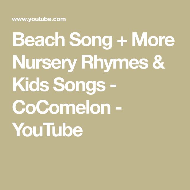 Beach Song + More Nursery Rhymes & Kids Songs - CoComelon ...