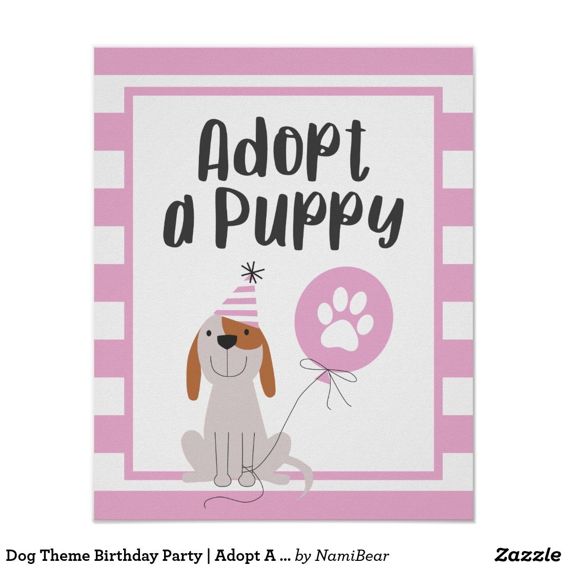 Dog Theme Birthday Party Adopt A Puppy Sign Pink This Poster Is For Your Child S Dog Theme Birthda Pet Adoption Party 2nd Birthday Boys Birthday Party Themes